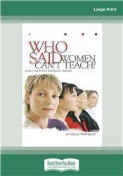 Who Said Women Can't Teach