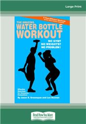 The Amazing Water Bottle Workout