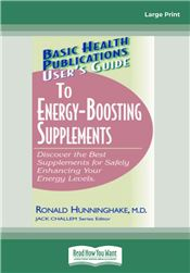 User's Guide to Energy-Boosting Supplements