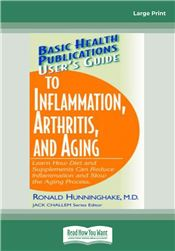 User's Guide to Inflammation, Arthritis and Aging