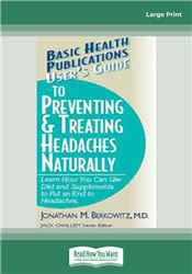 User's Guide to Preventing & Treating Headaches Naturally