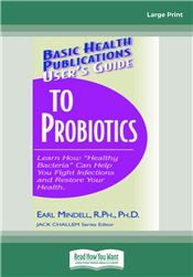 User's Guide to Probiotics