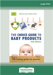 Choice Guide to Baby Products