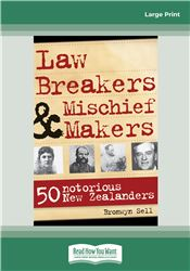 Law Breakers & Mischief Makers