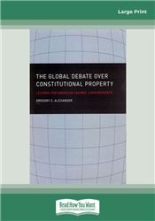 The Global Debate over Constitutional Property