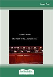 The Death of the American Trial