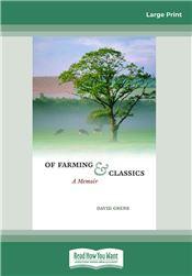 Of Farming and Classics