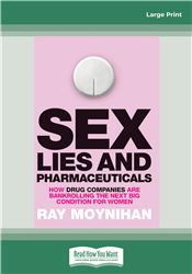 Sex, Lies & Pharmaceuticals