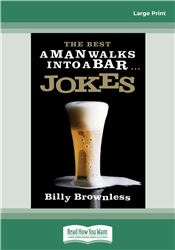 The Best 'A Man Walks Into a Bar' Jokes