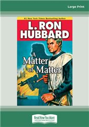 A Matter of Matter (Stories from the Golden Age)