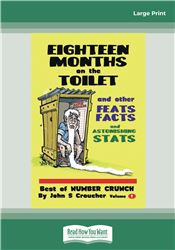 Eighteen Months on the Toilet and other feats, facts and fascinating stats
