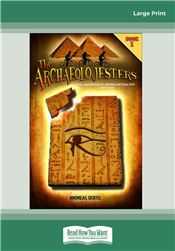 The Archaeolojesters, Book 1