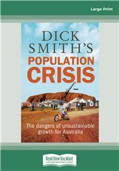 Dick Smith's Population Crisis