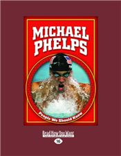 Michael Phelps (People We Should Know)