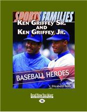 Ken Griffey Sr. and Ken Griffey Jr.