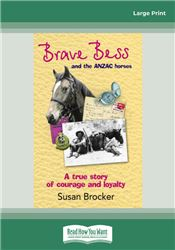 Brave Bess and the ANZAC Horses