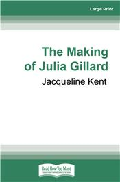 The Making of Julia Gillard