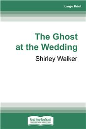 The Ghost at the Wedding