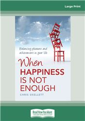 When Happiness is Not Enough