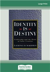 Identity Is Destiny