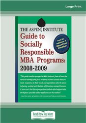 The Aspen Institute Guide to Socially Responsible MBA Programs: 2008-2009