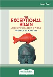 The Exceptional Brain and How It Changed the World