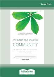 The Good and Beautiful Community: