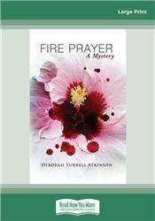 Fire Prayer (Storm Kayama Mysteries (Paperback))