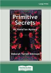 Primitive Secrets (Storm Kayama Mysteries (Paperback))