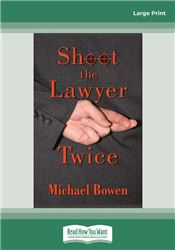 Shoot the Lawyer Twice (Rep and Melissa Pennyworth Mysteries)