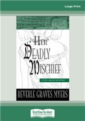 Her Deadly Mischief: