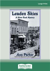 Leaden Skies (Silver Rush Mysteries)