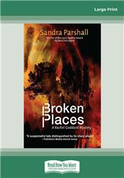 Broken Places (Rachel Goddard Mysteries)
