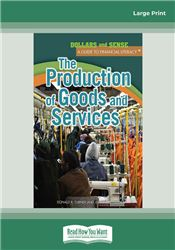 The Production of Goods and Services