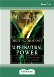 Shifting Shadow of Supernatural Power: