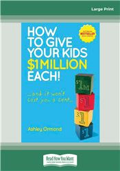 How to Give Your Kids $1 Million Each, (and It Won't Cost You a Cent)