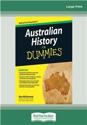 Australian History for Dummies (For Dummies (History, Biography & Politics)