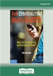 Teen Cyberbullying Investigated: