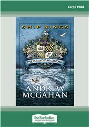 The Coming of the Whirlpool: Ship Kings 1