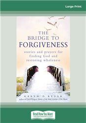 The Bridge to Forgiveness