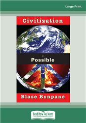 Civilization is Possible