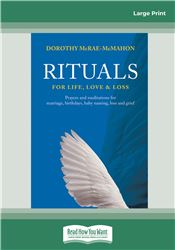 Rituals for Life, Love & Loss
