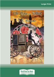 The Rose in the Wheel