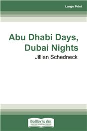 Abu Dhabi Days, Dubai Nights