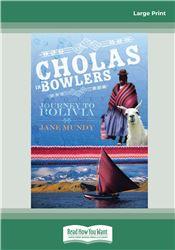 Cholas in Bowlers