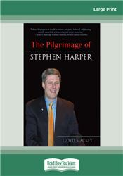The Pilgrimage of Stephen Harper