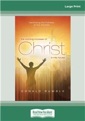 The Coming Increase of Christ in His House