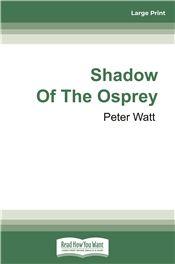 Shadow of the Osprey