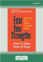 Fear Your Strengths