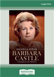 Politics & Power: Barbara Castle